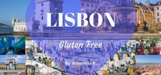 Lisbona Sem Gluten: Appunti di Viaggio.