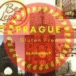 Incantevole Praga. Gluten Free.