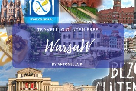 Varsavia: Diario Gastronomico. Gluten Free